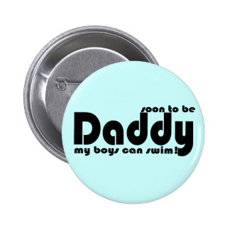 Soon to be Daddy 6 Cm Round Badge