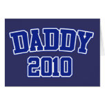 Soon to be Daddy in 2010 Card