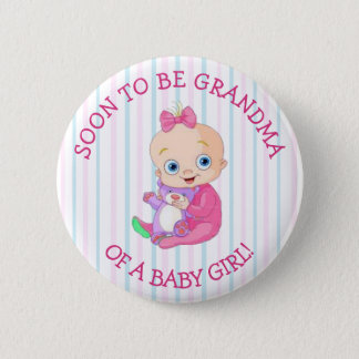 Soon to be GRANDMA of A Baby Girl Button