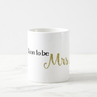 Soon to be Mrs. Mug
