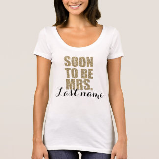 Soon To Be Mrs. Personalized Bride Wedding Shirt