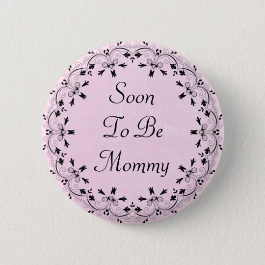 Soon to be Mummy Pink and Black Button