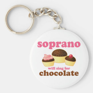 Soprano will Sing for Chocolate Key Ring