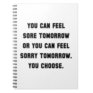 Sore Or Sorry Spiral Notebook