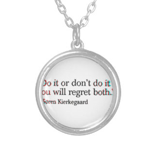 Soren Kierkegaard Famous Quote Silver Plated Necklace