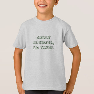 Sorry Angelina - Shirt