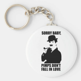 Sorry Baby Pimps Don't Fall In Love Basic Round Button Key Ring