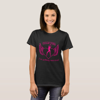 Sorry Boys I'm Getting Married T-Shirt