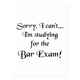Sorry, Can't...Bar Exam Postcards