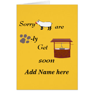 Sorry Ewe are Paw-ly Get well soon Greeting Cards