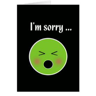 Sorry for Vomiting--humorous apology card