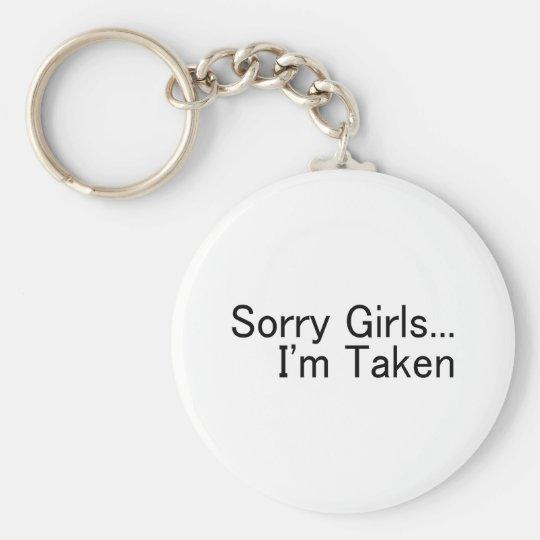 Sorry Girls, Im Taken Basic Round Button Key Ring