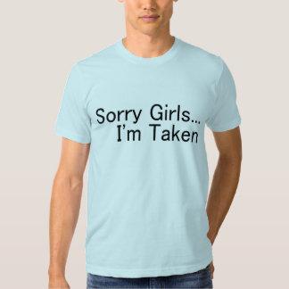 Sorry Girls Im Taken Tee Shirt