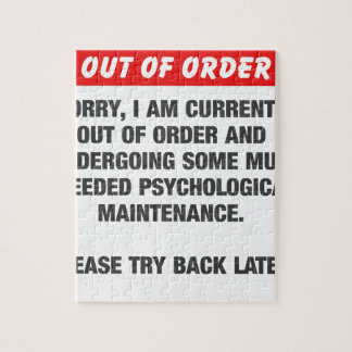 Sorry I Am Currently Out Of Order Jigsaw Puzzle