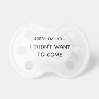 Sorry I Am Late Dummy