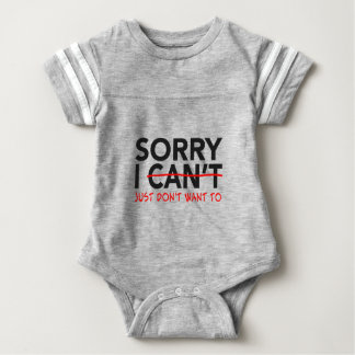 Sorry I Can't Baby Bodysuit