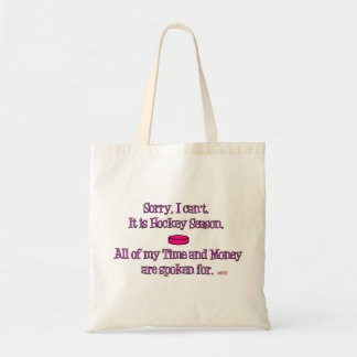 Sorry I Can't ~ hockey Mom Tote Bag