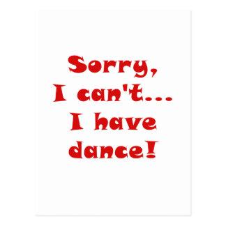 Sorry I Cant I Have Dance Postcard