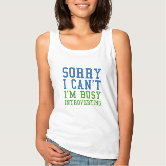 Sorry I Can't I'm Busy Introverting Singlet