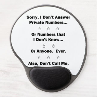 Sorry I Don't Answer Gel Mouse Pad