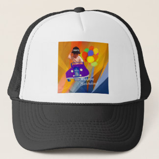 Sorry I forgot your birthday. Trucker Hat