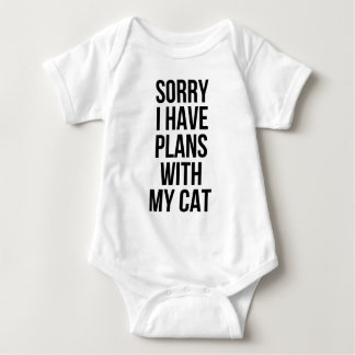 Sorry I Have Plans with my Cat Baby Bodysuit