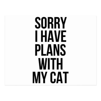 Sorry I Have Plans with my Cat Postcard