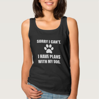 Sorry I Have Plans With My Dog Funny Singlet