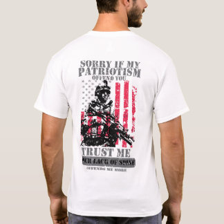 Sorry If My Patriotism Offends You T-Shirt