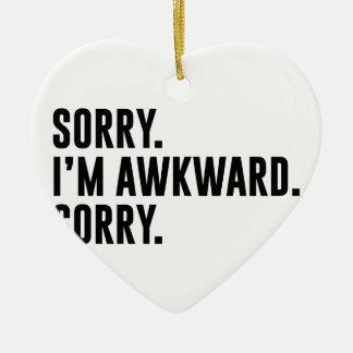 Sorry I'm Awkward Sorry Ceramic Ornament