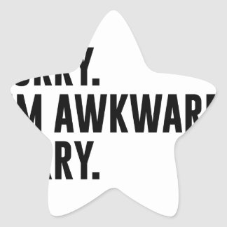 Sorry I'm Awkward Sorry Star Sticker