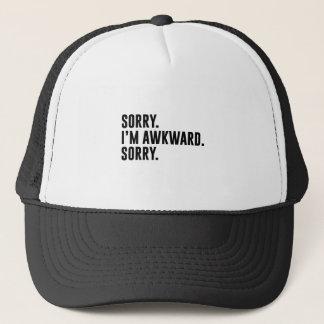 Sorry I'm Awkward Sorry Trucker Hat