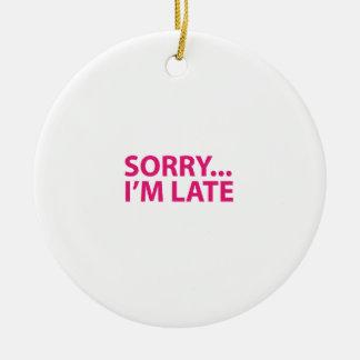 Sorry I'm barks Ceramic Ornament