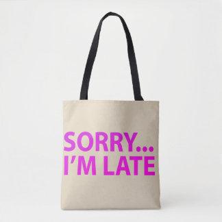 Sorry I'm barks Tote Bag