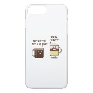 Sorry, I'm Latte iPhone 7 Plus Case
