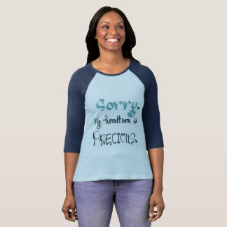 Sorry. My headturn is precious shirt. T-Shirt