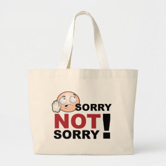 Sorry Not Sorry Cartoon Character Large Tote Bag