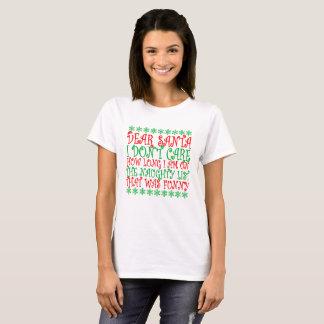 Sorry, Not Sorry, Santa ..png T-Shirt