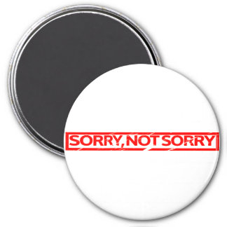 Sorry, not sorry Stamp Magnet