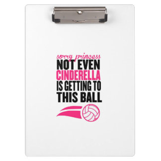 Sorry Princess Volleyball Ball` Clipboards