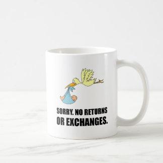Sorry Returns Exchanges Stork Baby Coffee Mug