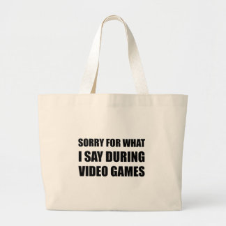 Sorry Say Video Games Large Tote Bag