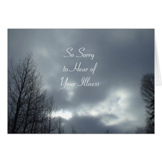 Sorry to Hear of Your Illness-Dark Clouds Card