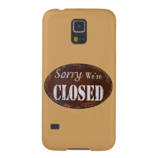 Sorry we're closed galaxy s5 covers