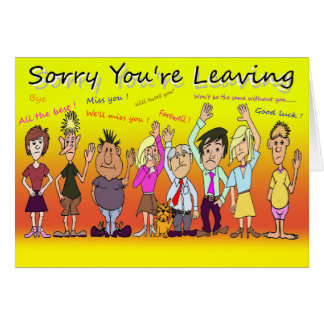 Sorry You're Leaving Cartoon Card