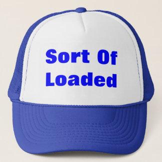 Sort Of Loaded Trucker Hat