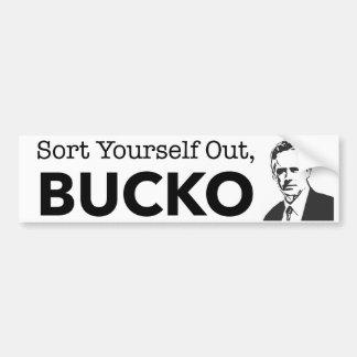 Sort Yourself Out Bucko - Jordan Peterson Bumper Sticker