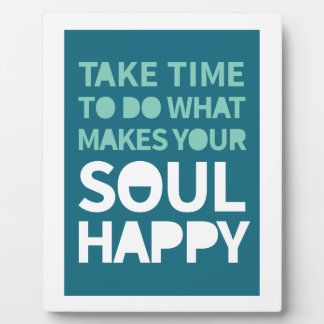 Soul Happy Plaque