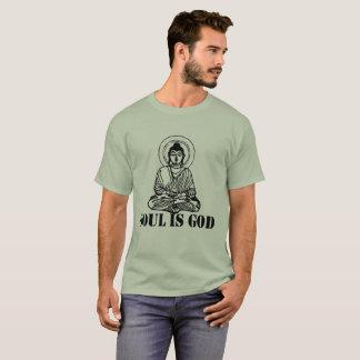 soul is god T-Shirt
