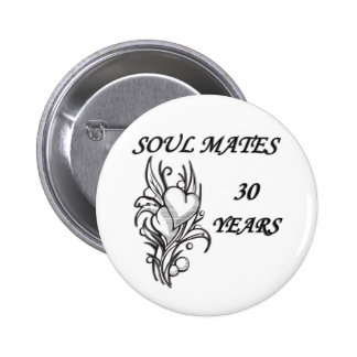 SOUL MATES 30 Years 6 Cm Round Badge